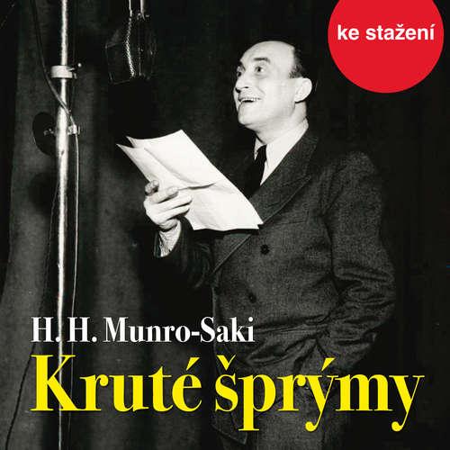 Audiokniha Kruté šprýmy - Hector Hugh Munro - Saki - Oldřich Nový