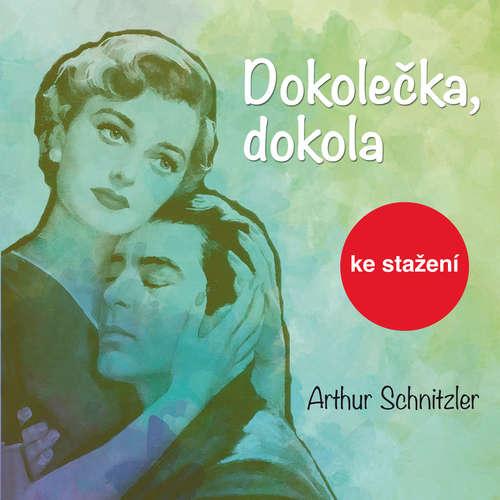 Audiokniha Dokolečka, dokola - Arthur Schnitzler - František Němec