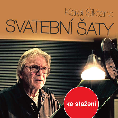 Audiokniha Svatební šaty - Karel Šiktanc - Valérie Zawadská