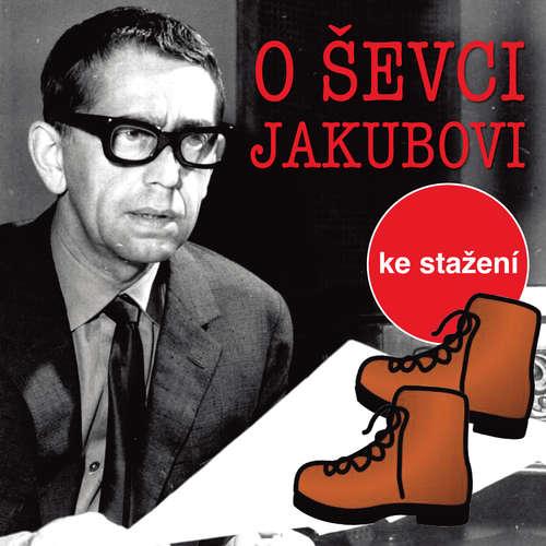 Audiokniha O tom ševci Jakubovi - Jiří Kafka - Vlastimil Brodský