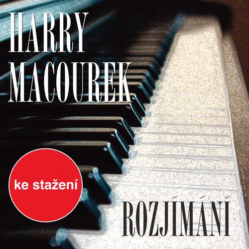 Audiokniha Rozjímání - Harry Macourek -