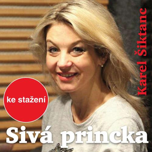 Audiokniha Sivá princka - Karel Šiktanc - Ivan Jiřík