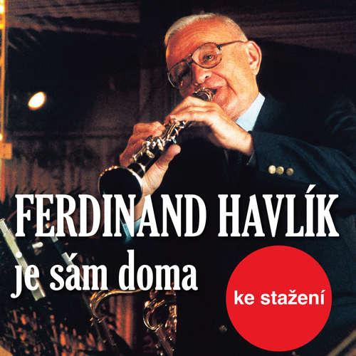 Audiokniha Ferdinand Havlík je sám doma - Jan Kolář - Ferdinand Havlík