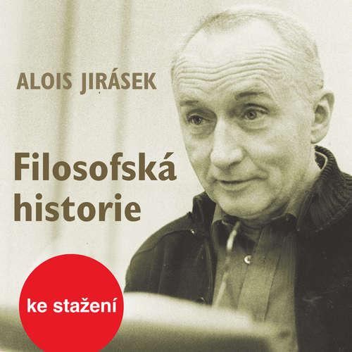 Audiokniha Filosofská historie - Alois Jirásek - Jiří Adamíra