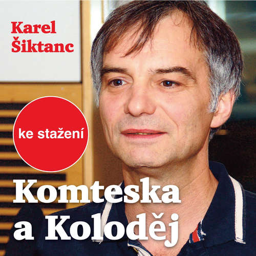 Audiokniha Komteska a Koloděj - Karel Šiktanc - Petr Šplíchal