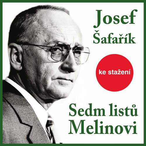 Audiokniha Sedm listů Melinovi - Josef Šafařík - Jiří Adamíra