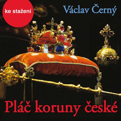 Audiokniha Pláč koruny české - Václav Černý - František Derfler