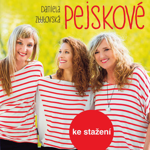 Audiokniha Pejskové - Daniela Zbytovská - Daniela Zbytovská