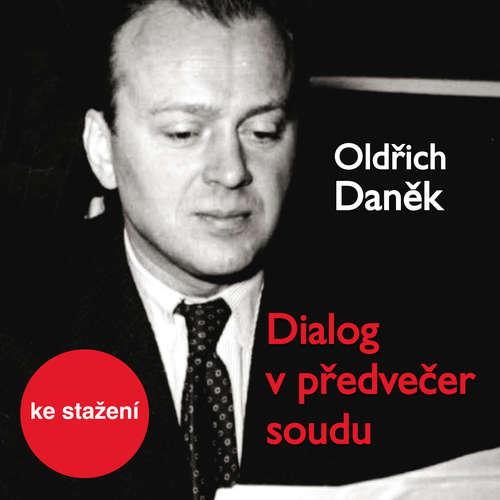 Audiokniha Dialog v předvečer soudu - Oldřich Daněk - Otakar Brousek