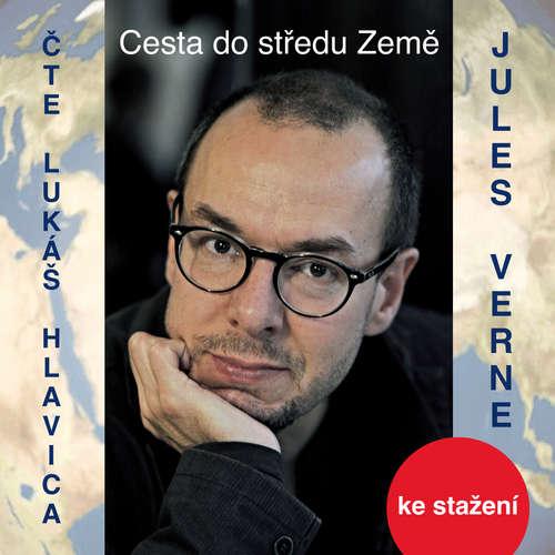 Audiokniha Cesta do středu Země - Jules Verne - Lukáš Hlavica