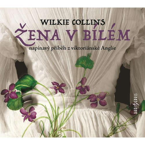 Audiokniha Žena v bílém - Wilkie Collins - Viktor Vrabec