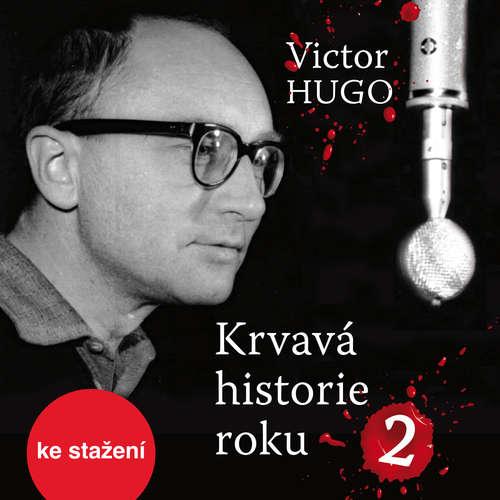 Audiokniha Krvavá historie roku 2 - Victor Hugo - Petr Pelzer