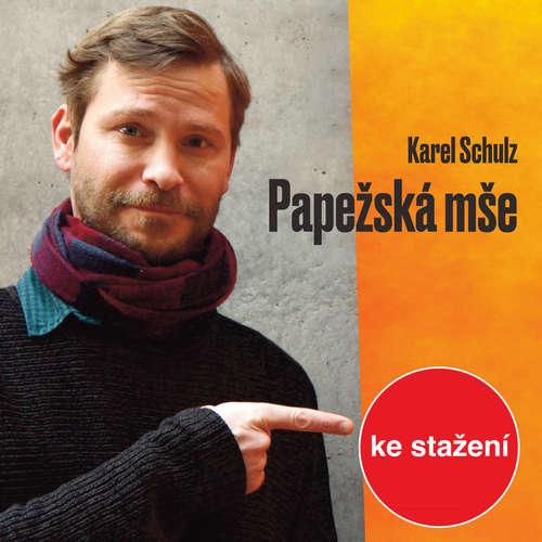 Audiokniha Papežská mše - Karel Schulz - Marek Holý
