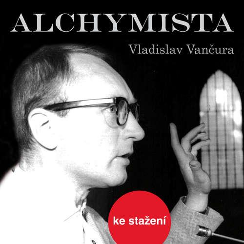 Audiokniha Alchymista - Vladislav Vančura - Jiří Adamíra