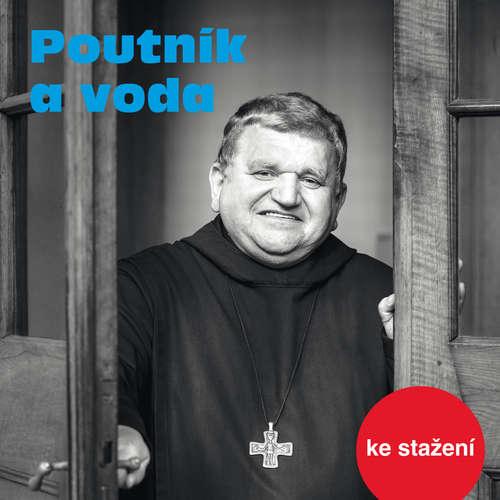 Audiokniha Poutník a voda - Jiří Dohnal - Jiří Dohnal