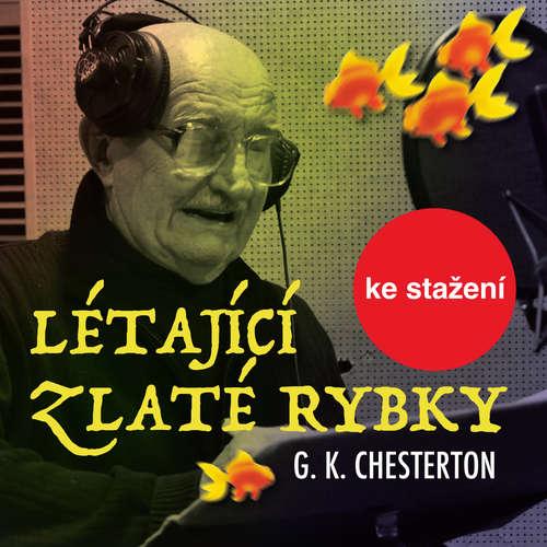 Audiokniha Létající zlaté rybky - Gilbert Keith Chesterton - Josef Somr