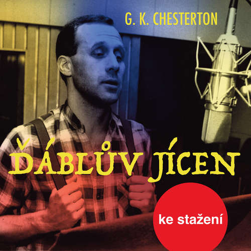 Audiokniha Ďáblův jícen - Gilbert Keith Chesterton - Josef Somr