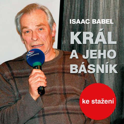 Audiokniha Král a jeho básník - Isaac Babel - Petr Pelzer