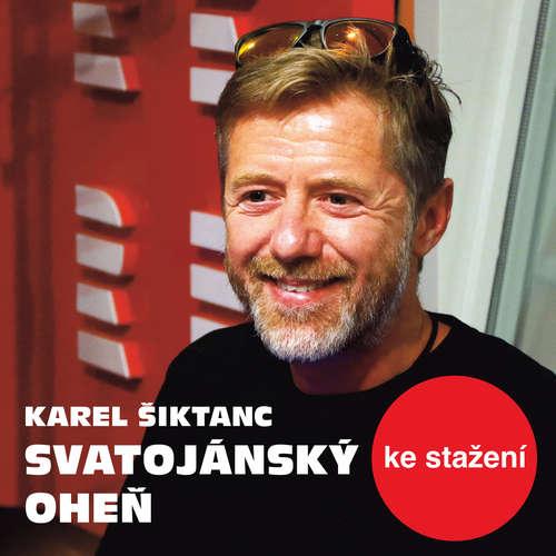 Audiokniha Svatojánský oheň - Karel Šiktanc - Tomáš Töpfer
