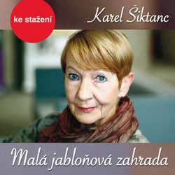 Audiokniha Malá jabloňová zahrada - Karel Šiktanc - Jiří Samek