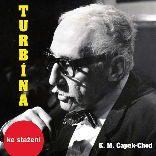 Audiokniha Turbína - Karel Matěj Čapek-Chod - Josef Somr