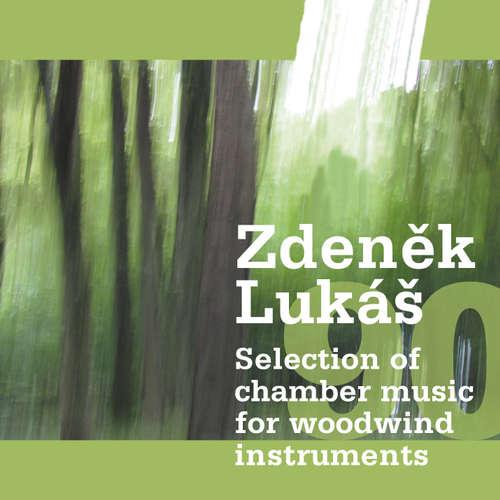 Audiokniha Výběr z komorní hudby - Zdeněk Lukáš -