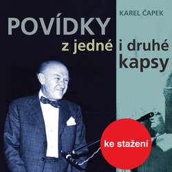 Audiokniha Povídky z jedné i druhé kapsy (1954-56) - Karel Čapek - František Filipovský