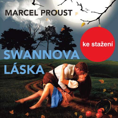 Audiokniha Swannova láska - Marcel Proust - Pavel Soukup