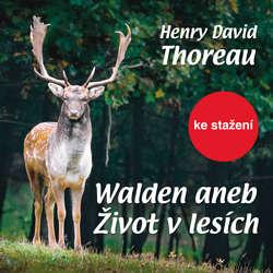 Audiokniha Walden aneb Život v lesích - Henry David Thoreau - Ladislav Mrkvička