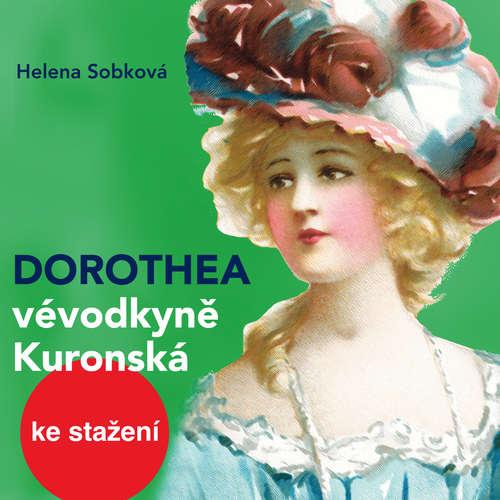 Dorothea - vévodkyně Kuronská