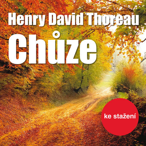Audiokniha Chůze - Henry David Thoreau - Pavel Soukup