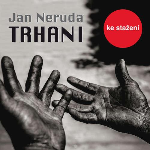 Audiokniha Trhani - Jan Neruda - Luděk Munzar