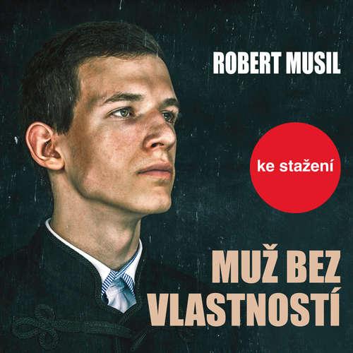 Audiokniha Muž bez vlastností - Robert Musil - Jiří Hromada