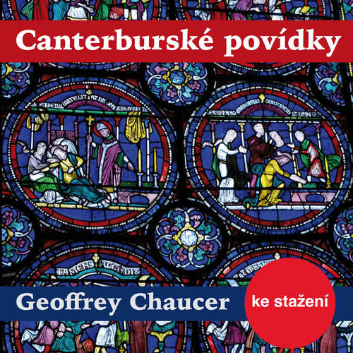 Audiokniha Canterburské povídky - Geoffrey Chaucer - Josef Somr