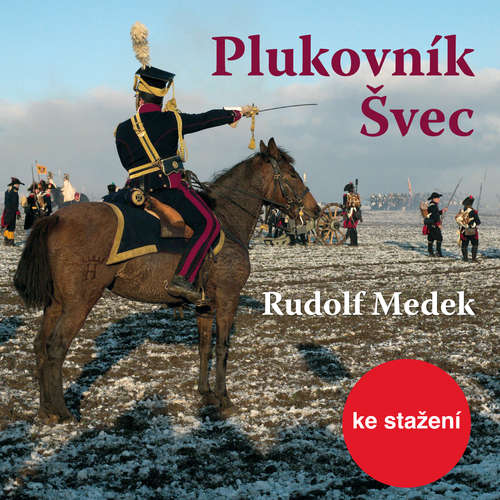 Audiokniha Plukovník Švec - Rudolf Medek - Igor Bareš