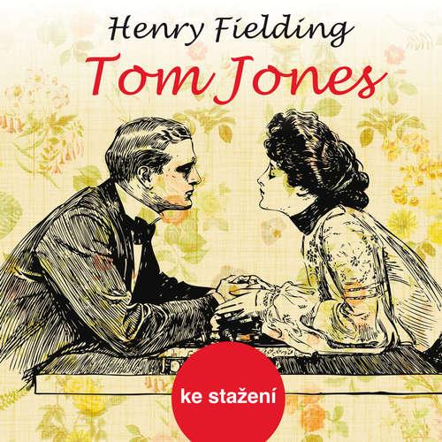 Audiokniha Tom Jones - Henry Fielding - František Němec