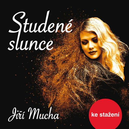 Audiokniha Studené slunce - Jiří Mucha - Jiří Samek