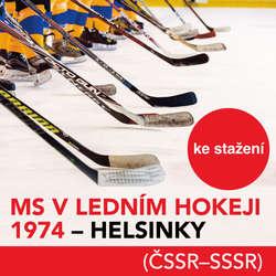Audiokniha MS v ledním hokeji 1974 - Helsinky (ČSSR-SSSR) -  -