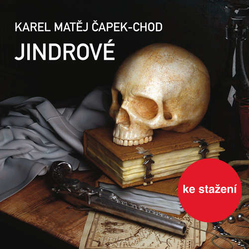 Audiokniha Jindrové - Karel Matěj Čapek-Chod - Luděk Munzar