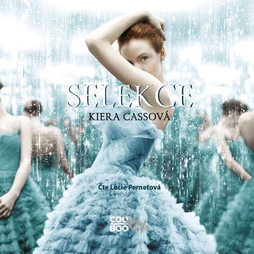 Audiokniha Selekce - Kiera Cassová - Lucie Pernetová
