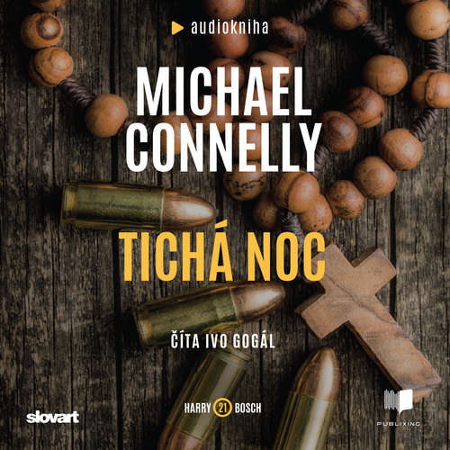 Audiokniha Tichá noc - Michael Connelly - Ivo Gogál
