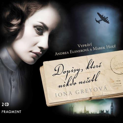 Audiokniha Dopisy, které nikdo nečetl - Iona Grey - Andrea Elsnerová