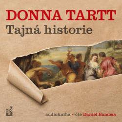 Audiokniha Tajná historie - Donna Tartt - Daniel Bambas