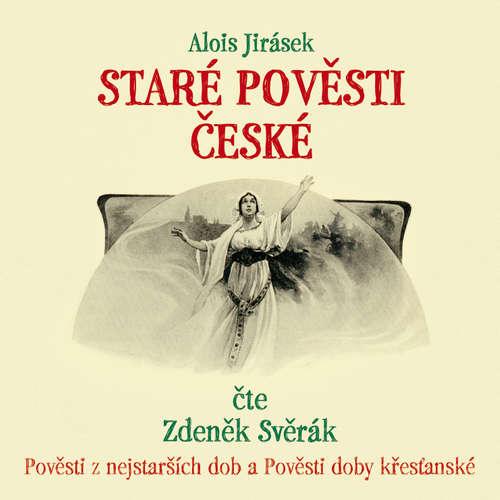 Audiokniha Staré pověsti české - Alois Jirásek - Zdeněk Svěrák