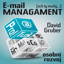 E-mail management - David Gruber (Audiokniha)