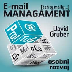 Audiokniha E-mail management - David Gruber - David Gruber
