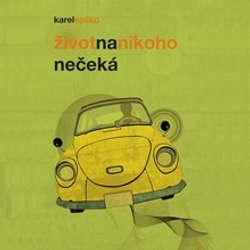 Audiokniha Život na nikoho nečeká - Karel Spilko - Karel Spilko