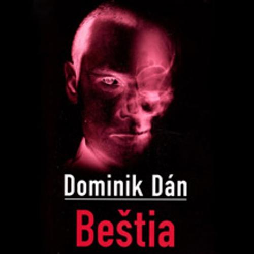 Beštia - Dominik Dán (Audiokniha)