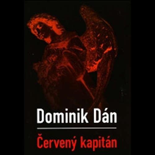 Audiokniha Červený kapitán - Dominik Dán - Jozef Vajda