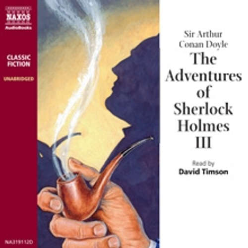 Audiobook The Adventures of Sherlock Holmes III (EN) - Arthur Conan Doyle - David Timson